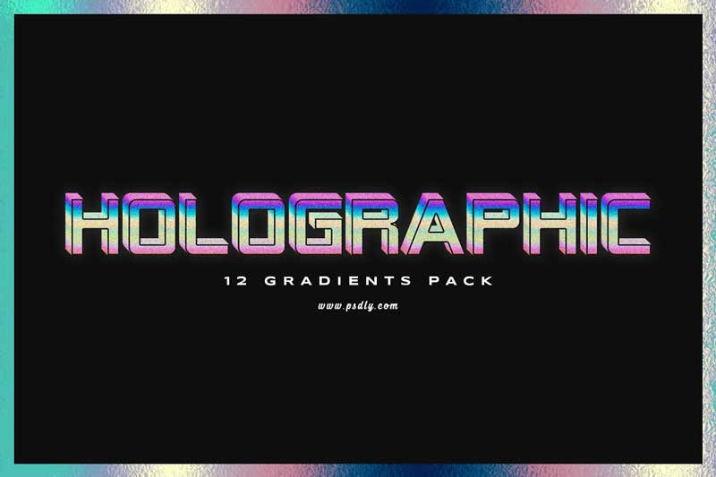 12 Holographic Gradients 3821169